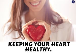 01- KEEPING YOUR HEART HEALTHY