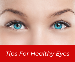 01 -TIPS FOR HEALTHY EYES